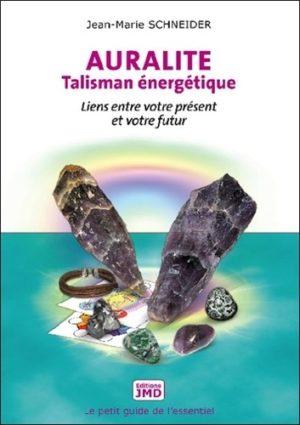 Auralite, talisman énergétique - Liens entre votre présent et votre futur