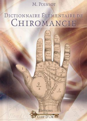 Dictionnaire élémentaire de chiromancie - Méthode pour lire soi-même dans les mains