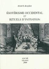 Esotérisme occidental et rituels d'initiation