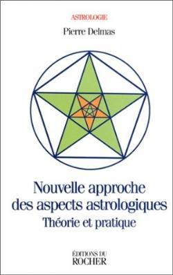 Nouvelle approche des aspects astrologiques