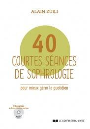 40 courtes séances de sophrologie (CD)