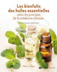 Les bienfaits des huiles essentielles selon les principes de la médecine chinoise