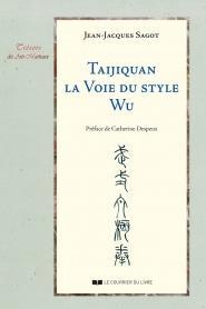 Taijiquan, La voie du style Wu