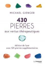 430 pierres aux vertus thérapeutiques (édition luxe)
