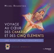 Voyage au cœur des chakras et des cinq Éléments (DVD)