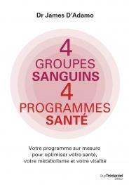 4 groupes sanguins, 4 programmes santé