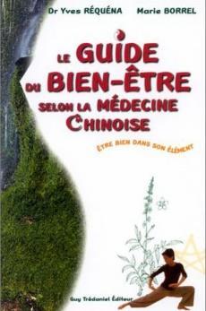 Guide du bien-être selon la médecine chinoise