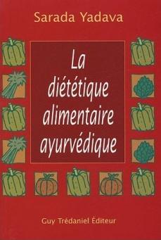 LA DIETETIQUE ALIMENTAIRE AYURVEDIQUE
