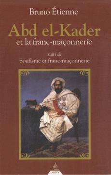 Abd El-Kader et la Franc-maçonnerie