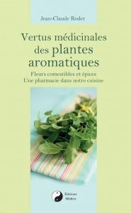 Vertus médicinales des plantes aromatiques