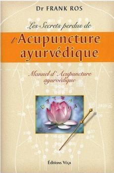 L'acupuncture Ayurvédique