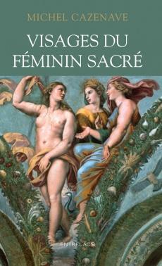 Visages du féminin sacré