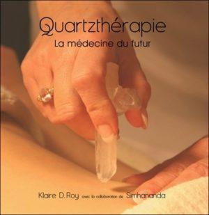 Quartzthérapie - La médecine du futur