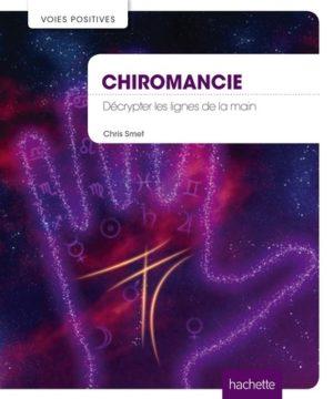 Chiromancie - Décrypter les lignes de la main