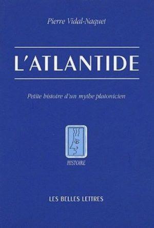 L'Atlantide - Petite histoire d'un mythe platonicien