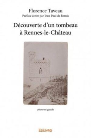 Découverte d'un tombeau à Rennes-le-Château