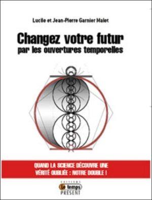 Changez votre futur par les ouvertures temporelles