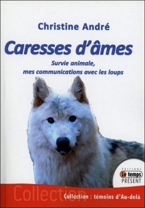 Caresses d'âmes - Survie animale