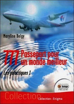 777, passeport pour un monde meilleur Tome 1 Les galactiques
