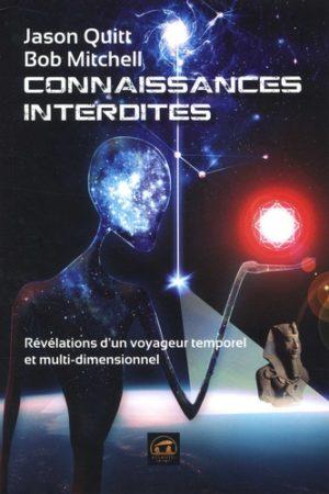Connaissances interdites - Révélations d'un voyageur temporel et multidimensionnel -