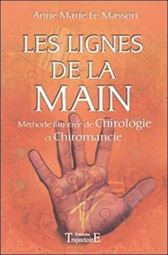 Les lignes de la main - Méthode illustrée de chirologie et chiromancie