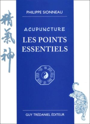 Acupuncture, Les points essentiels