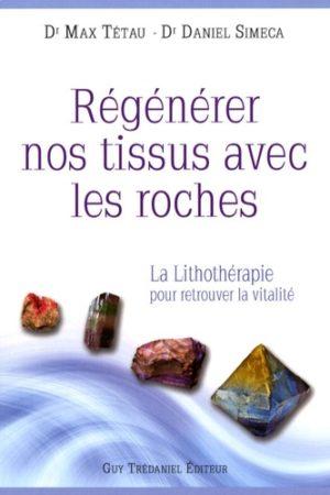 Régénérer nos tissus avec les roches