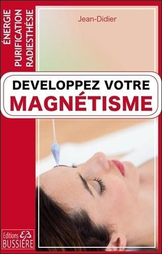 Développez votre magnétisme