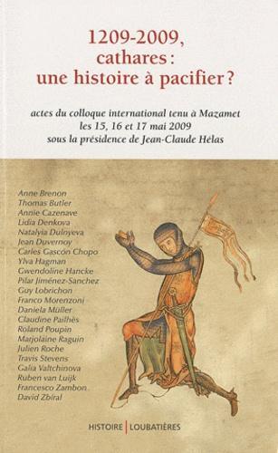 1209-2009, cathares : une histoire à pacifier ?