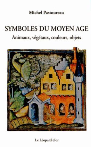 Symboles du Moyen Age - Animaux, végétaux, couleurs, objets