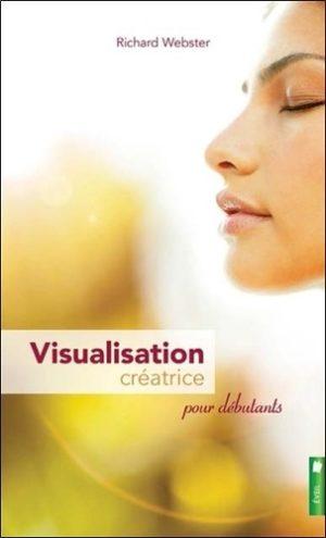 Visualisation créatrice pour débutants