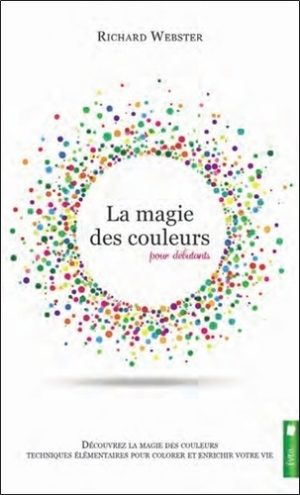 La magie des couleurs pour débutants