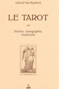 Le tarot, Histoire, iconographie, ésotérisme