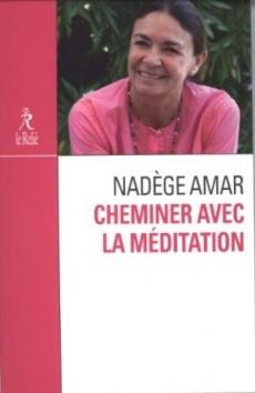 Cheminer avec la méditation