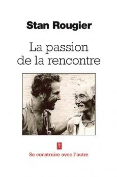 La Passion de la Rencontre