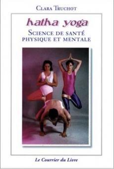 Hatha Yoga, Science de santé physique et mentale