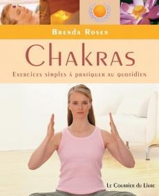 Chakras, exercices simples à pratiquer au quotidien