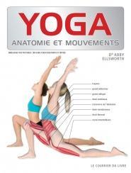 Yoga, anatomie et mouvements