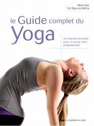 Le Guide complet du Yoga