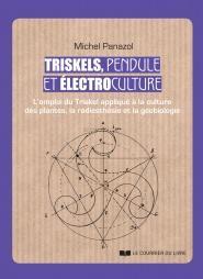 Triskels, pendule et électroculture