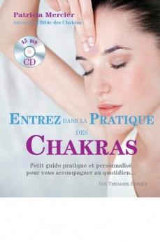 Entrez dans la pratique des Chakras