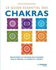 Le guide essentiel des Chakras