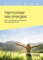 Harmoniser ses énergies (Poche)