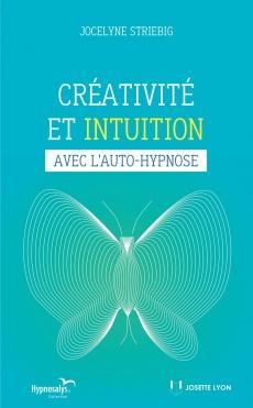 Créativité et intuition avec l'auto-hypnose