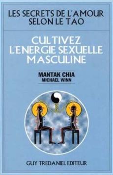 CULTIVEZ L'ÉNERGIE SEXUELLE MASCULINE