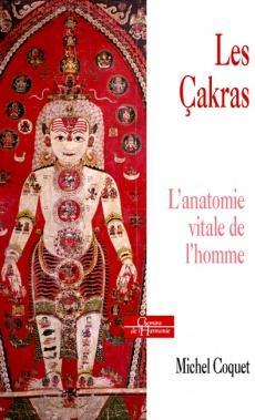 Les Çakras - L'anatomie vitale de l'Homme