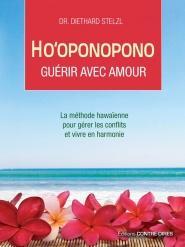Ho'oponopono, guérir avec amour