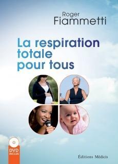 La respiration totale pour tous (DVD)