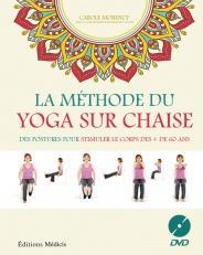 La méthode du yoga sur chaise
