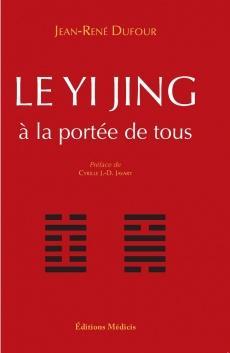 Le Yi Jing apporté a tous